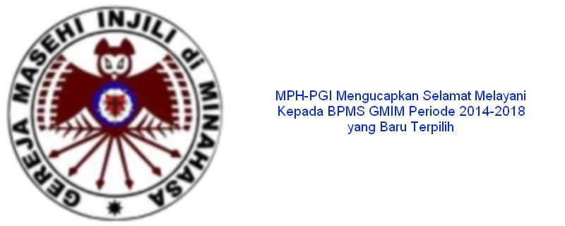 Selamat Melayani Kepada BPMS GMIM Periode 2014-2018 yang Baru Terpilih