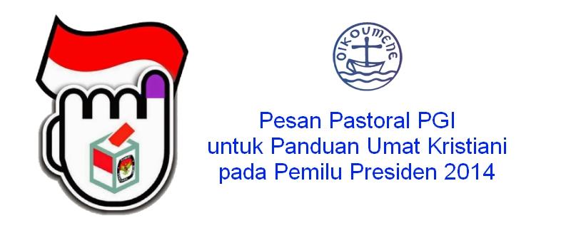 Pesan Pastoral PGI untuk PilPres 2014
